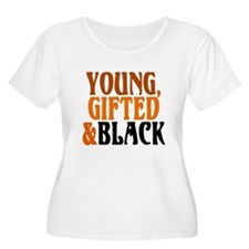 young, gifted, black T-Shirt