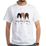 Nothin' Butt Pit Bulls Shirt
