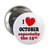 October 15th Button