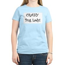 Crazy Pug Lady! T-Shirt