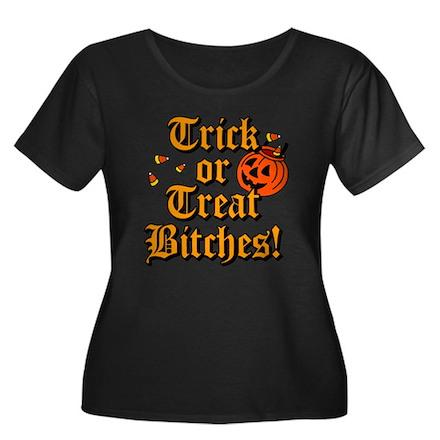 Trick or Treat Bitches! Womens Plus Size Scoop Ne