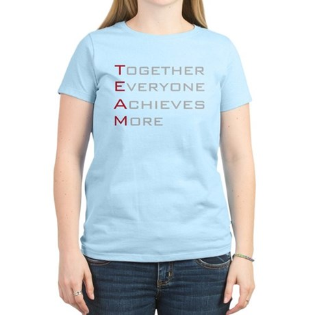 TEAM Together Everyone Achieves Women's Light T-Sh
