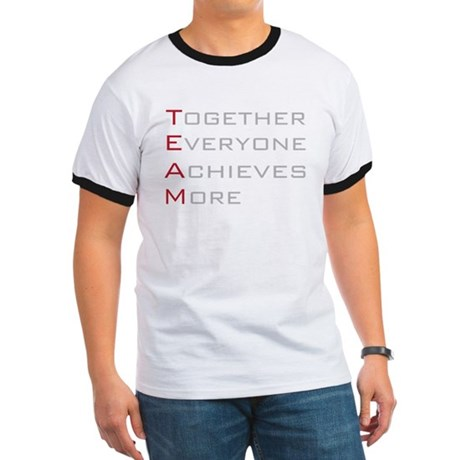 TEAM Together Everyone Achieves Ringer T