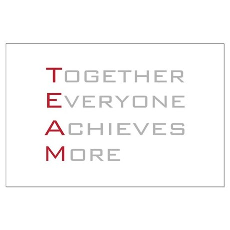 TEAM Together Everyone Achieves Large Poster