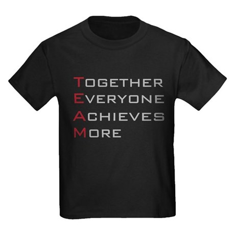 TEAM Together Everyone Achieves Kids Dark T-Shirt
