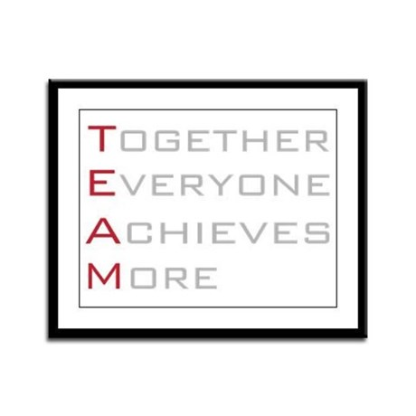 TEAM Together Everyone Achieves Framed Panel Print