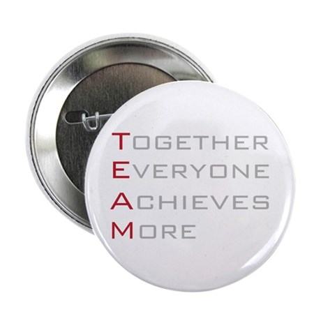 "TEAM Together Everyone Achieves 2.25"" Button (10 p"