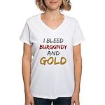 I Bleed Burgundy and gold Women's V-Neck T-Shirt