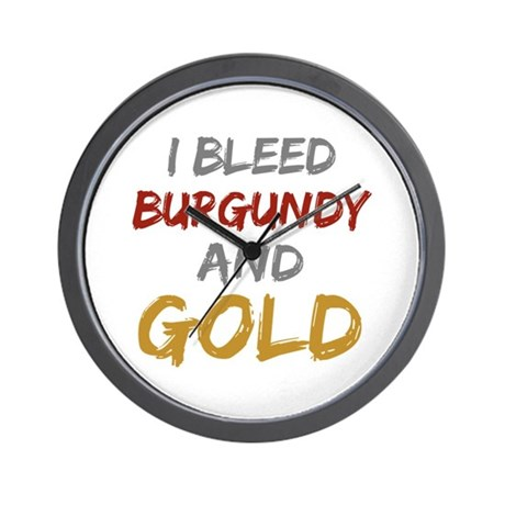 I Bleed Burgundy and gold Wall Clock