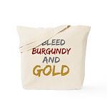I Bleed Burgundy and gold Tote Bag