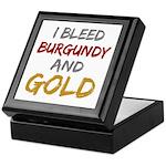 I Bleed Burgundy and gold Keepsake Box
