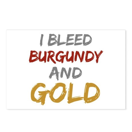 I Bleed Burgundy and gold Postcards (Package of 8)
