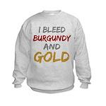 I Bleed Burgundy and gold Kids Sweatshirt