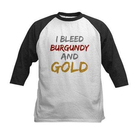 I Bleed Burgundy and gold Kids Baseball Jersey