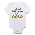 I Bleed Burgundy and gold Infant Bodysuit