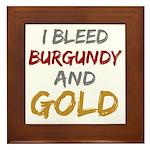 I Bleed Burgundy and gold Framed Tile
