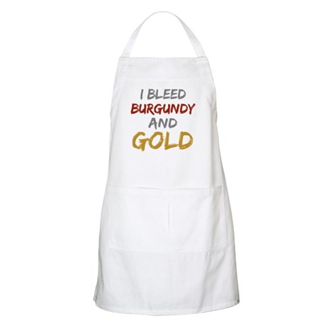 I Bleed Burgundy and gold BBQ Apron