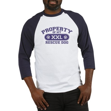 Rescue Dog PROPERTY Baseball Jersey
