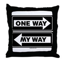 One Way My Way Throw Pillow