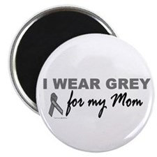 "I Wear Grey For My Mom 2 (BC) 2.25"" Magnet (100 pa"