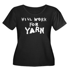 Will Work For Yarn T