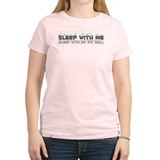Sleep With Me, Sleep With My Women's Pink T-Shirt