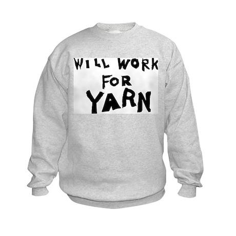 Will Work For Yarn Kids Sweatshirt