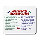 Dachshund Property Laws 2 Mousepad