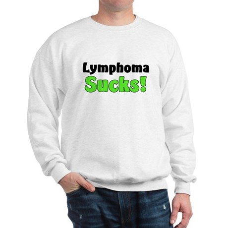 Lymphoma Sucks Sweatshirt