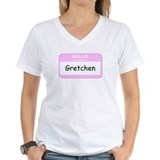 My Name is Gretchen Shirt