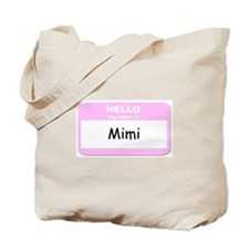 My Name is Mimi Tote Bag