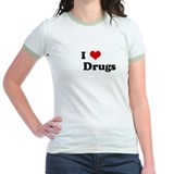 I Love         Drugs  T