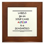 Autism ~ Labels go on soup cans Framed Tile