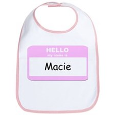 My Name is Macie Bib