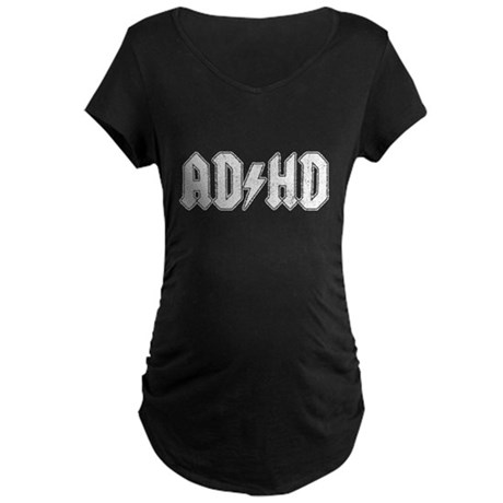 AD/HD Maternity T-Shirt