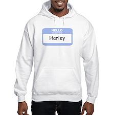 My Name is Harley Hoodie