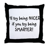 SMARTER Throw Pillow