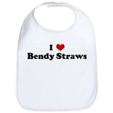 I Love Bendy Straws Bib