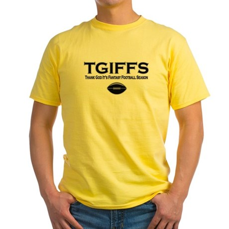 TGIFFS Fantasy Football Seaso Yellow T-Shirt
