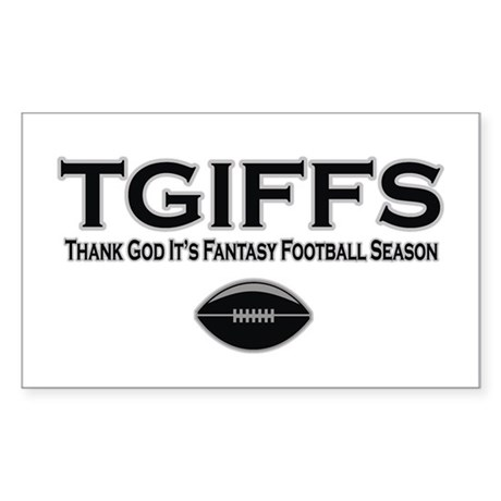 TGIFFS Fantasy Football Seaso Sticker (Rectangular