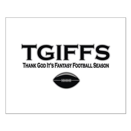 TGIFFS Fantasy Football Seaso Small Poster