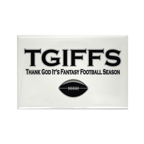 TGIFFS Fantasy Football Seaso Rectangle Magnet