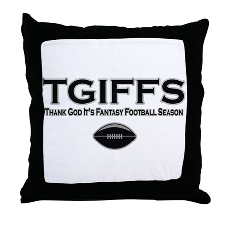 TGIFFS Fantasy Football Seaso Throw Pillow