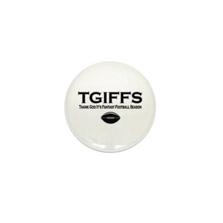 TGIFFS Fantasy Football Seaso Mini Button (10 pack