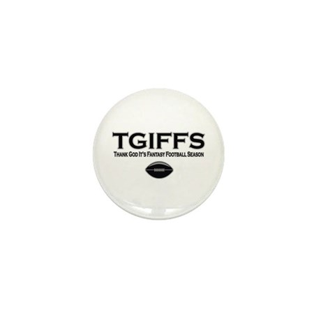 TGIFFS Fantasy Football Seaso Mini Button