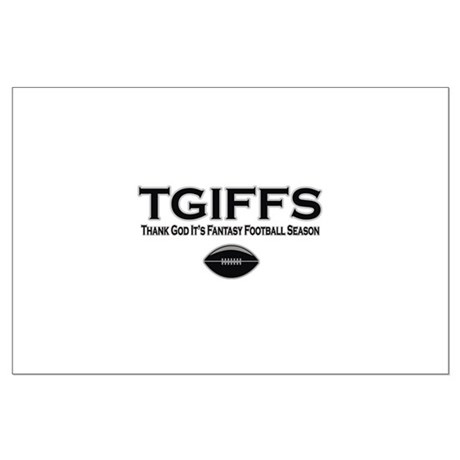 TGIFFS Fantasy Football Seaso Large Poster