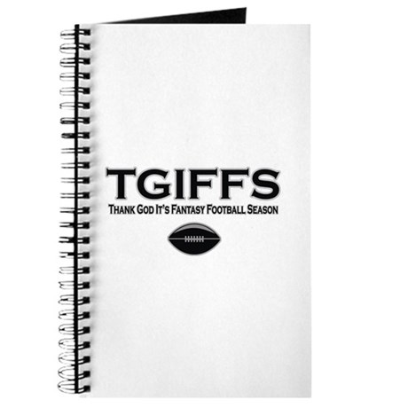 TGIFFS Fantasy Football Seaso Journal