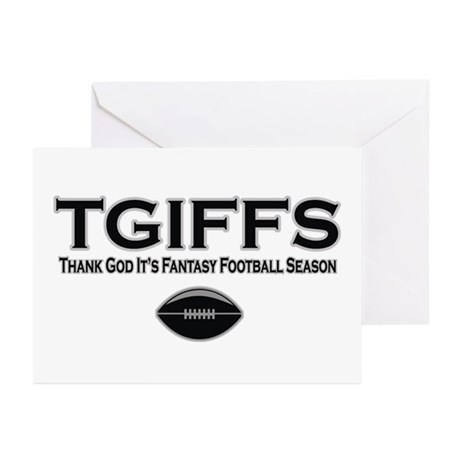 TGIFFS Fantasy Football Seaso Greeting Cards (Pk o