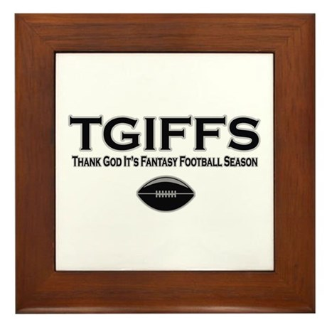 TGIFFS Fantasy Football Seaso Framed Tile
