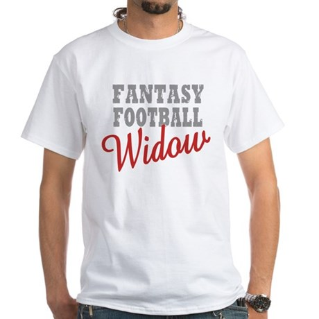 Fantasy Football Widow White T-Shirt
